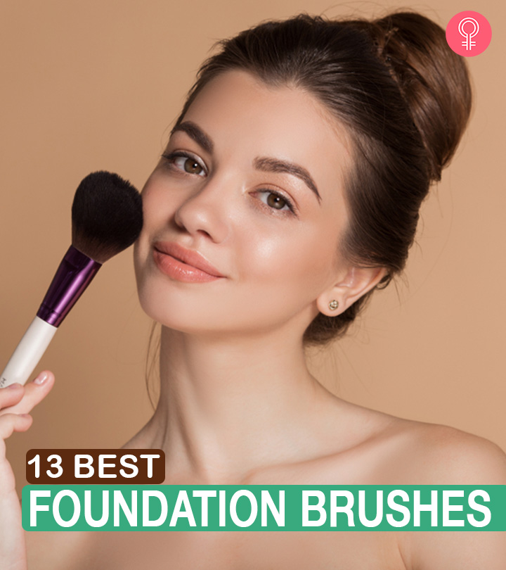 13 Best Foundation Brushes For A Seamless Application