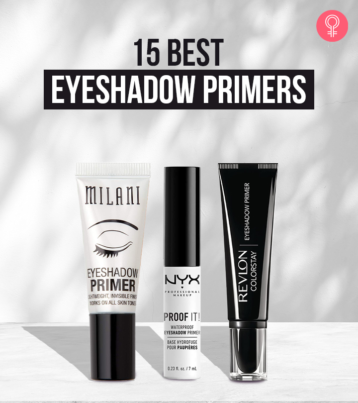 The 15 Best Eyeshadow Primers With Reviews