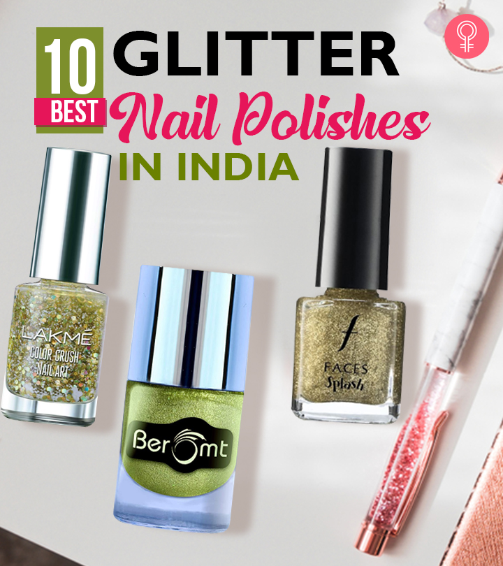 10 Best Glitter Nail Polishes In India – 2020