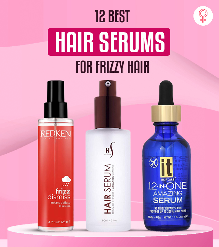 12 Best Hair Serums For Frizzy Hair