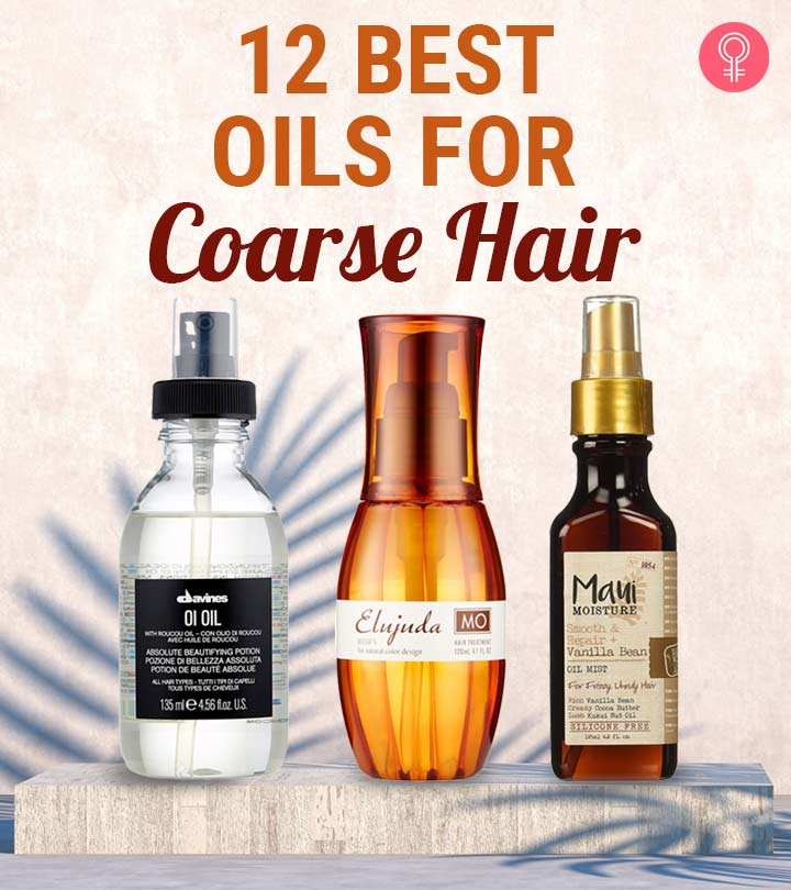 12 Best Oils For Coarse Hair