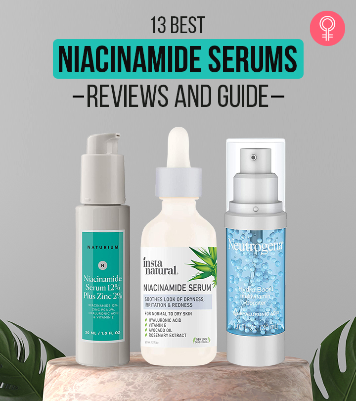 13 Best Niacinamide Serums – Reviews And Guide
