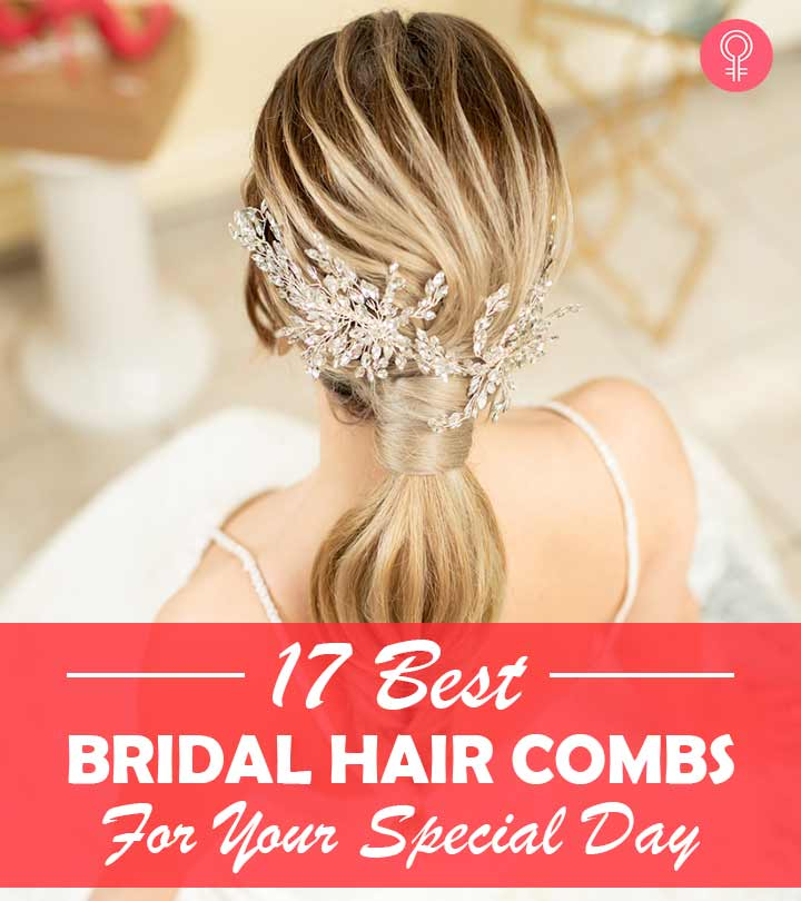 17 Best Bridal Hair Combs For Your Special Day