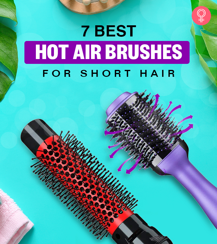 7 Best Hot Air Brushes Of 2020 For Short Hair