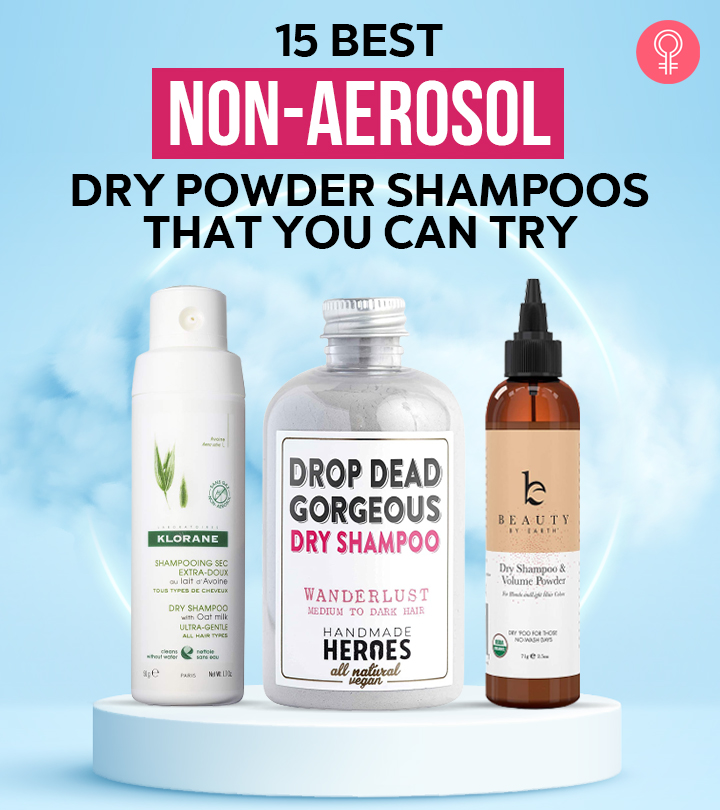 15 Best Non-Aerosol Dry Powder Shampoos That You Can Try In 2021