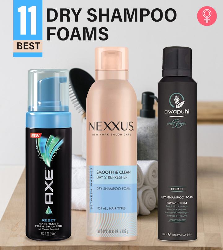 11 Best Dry Shampoo Foams Available Right Now