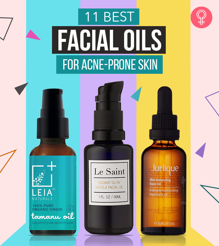 11 Best Facial Oils For Acne-Prone Skin