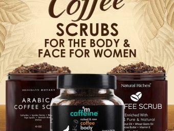 13-Best-Coffee-Scrubs-For-The-Body-And-Face-For-Women