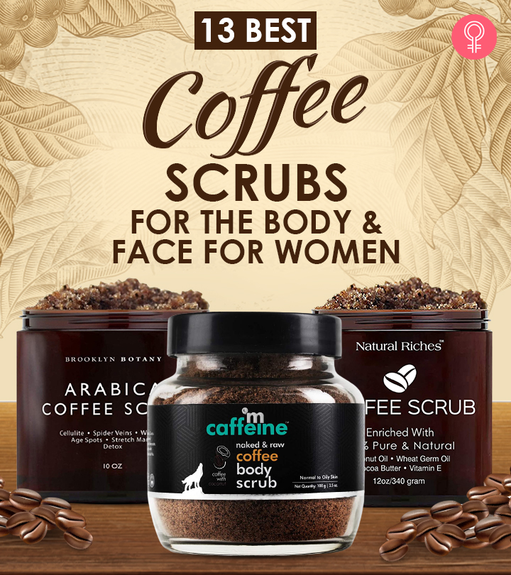 13 Best Coffee Scrubs For The Body And Face For Women