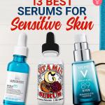 13Best Serums For Sensitive Skin