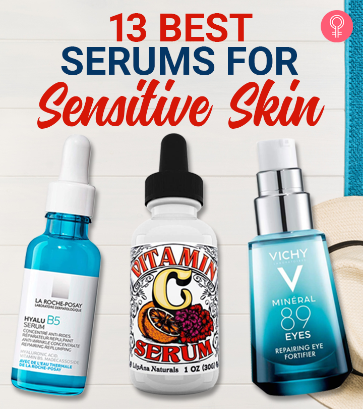13 Best Serums For Sensitive Skin That Really Work