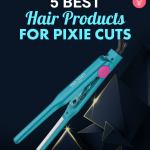 5 Best Hair Products For Pixie Cuts