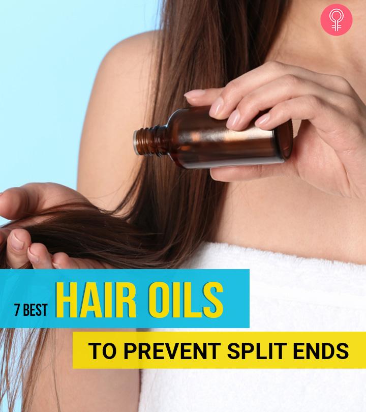 7 Best Hair Oils To Prevent Split Ends – 2021