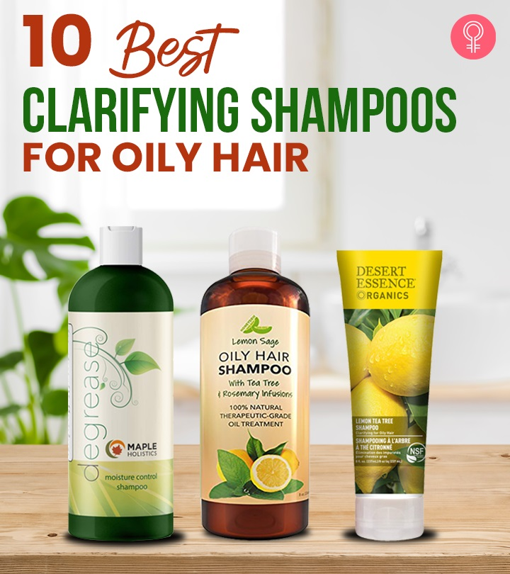 10 Best Clarifying Shampoos For Oily Hair