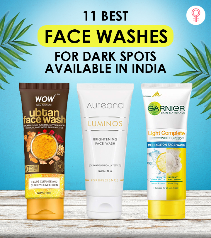 11 Best Face Washes For Dark Spots Available In India
