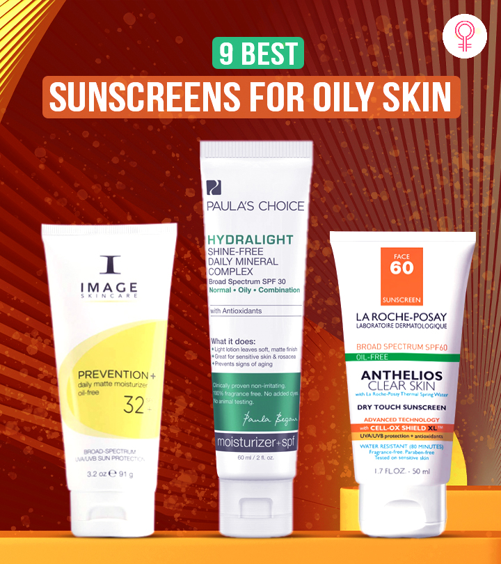 9 Best Sunscreens For Oily Skin Of 2021