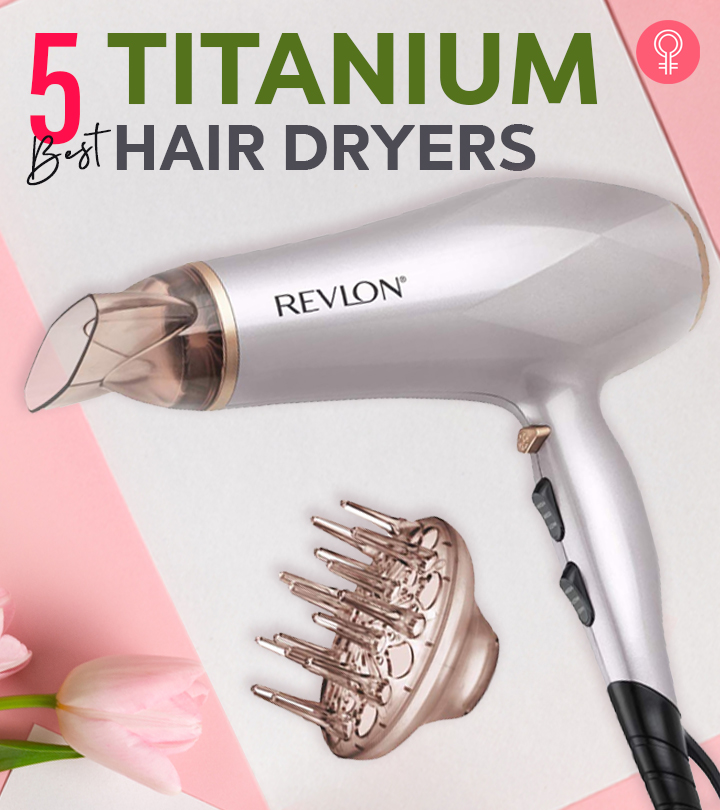5 Best Titanium Hair Dryers Of 2020
