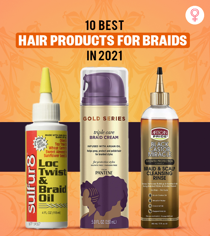 10 Best Hair Products For Braids In 2021