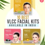 10 Best VLCC Facial Kits Available In India