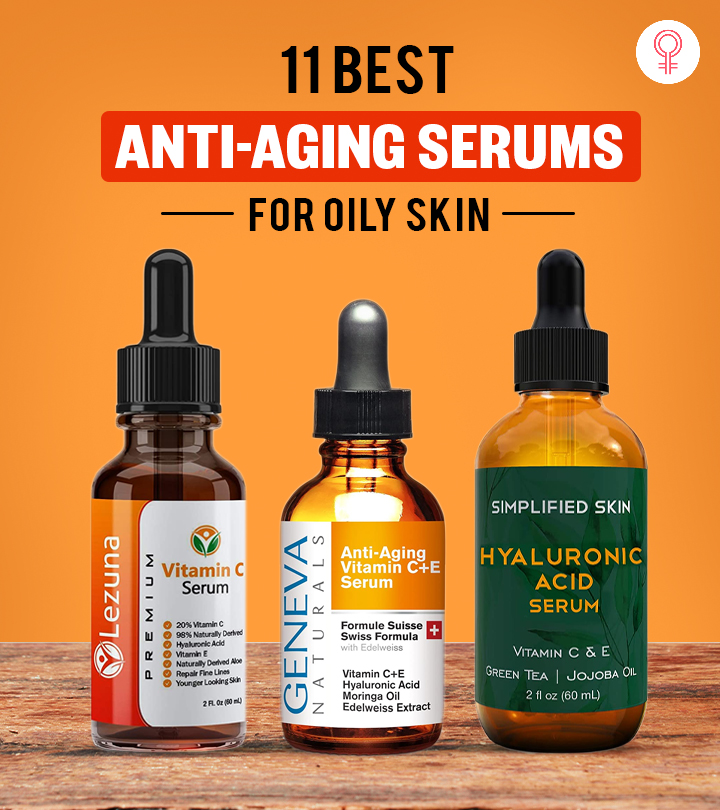 11 Best Anti-Aging Serums For Oily Skin