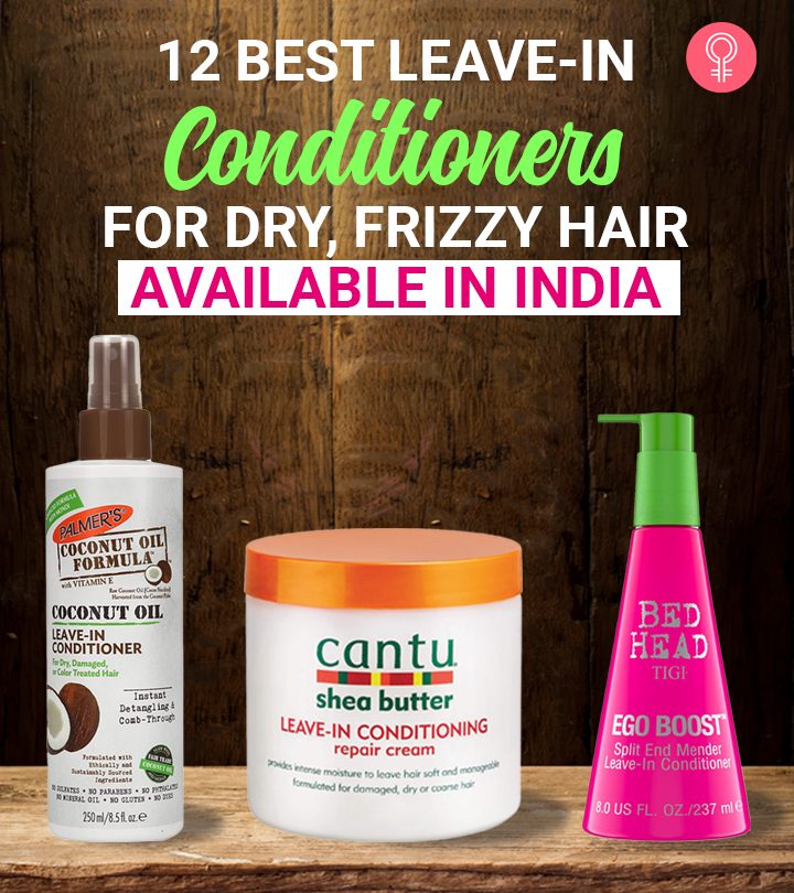 12 Best Leave-in Conditioners For Dry, Frizzy Hair Available In India