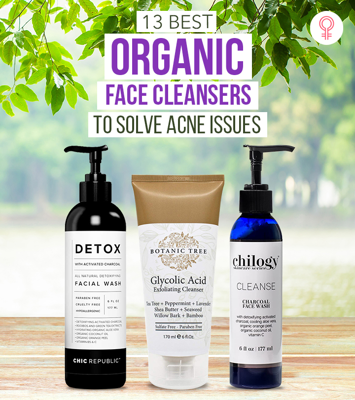 13 Best Organic Face Cleansers To Solve Acne Issues