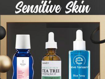 8 Best Face Oils For Sensitive Skin