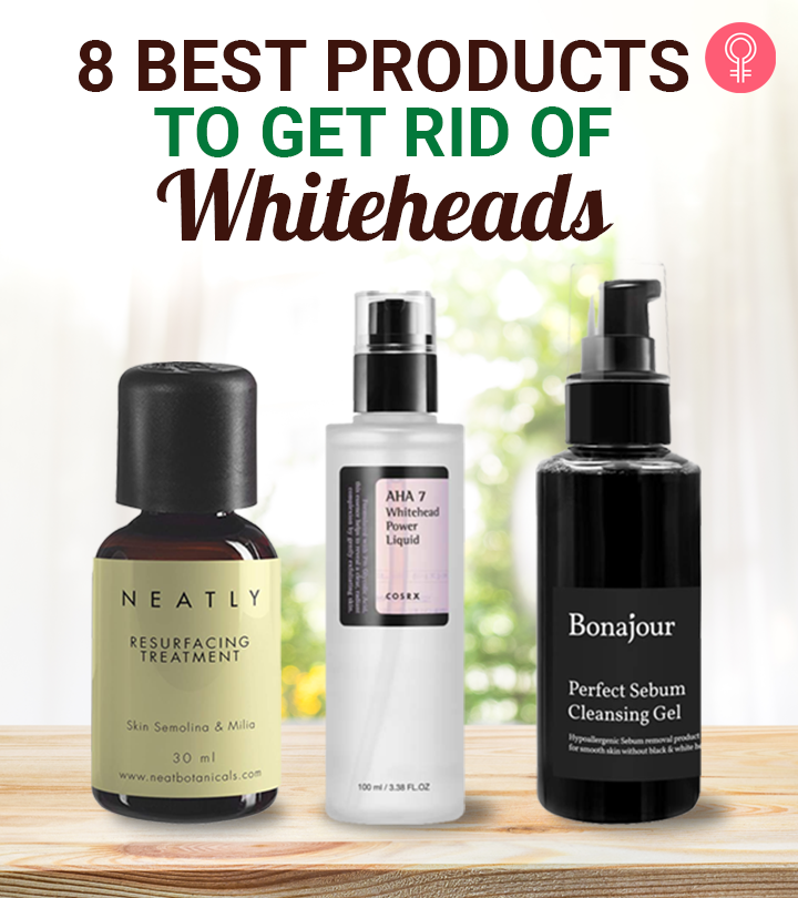 8 Best Products To Get Rid Of Whiteheads