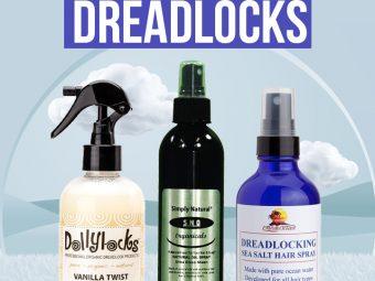 8 Best Sprays For Dreadlocks