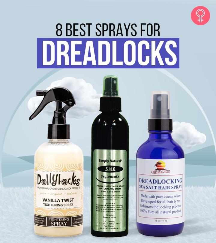 8 Best Sprays For Dreadlocks