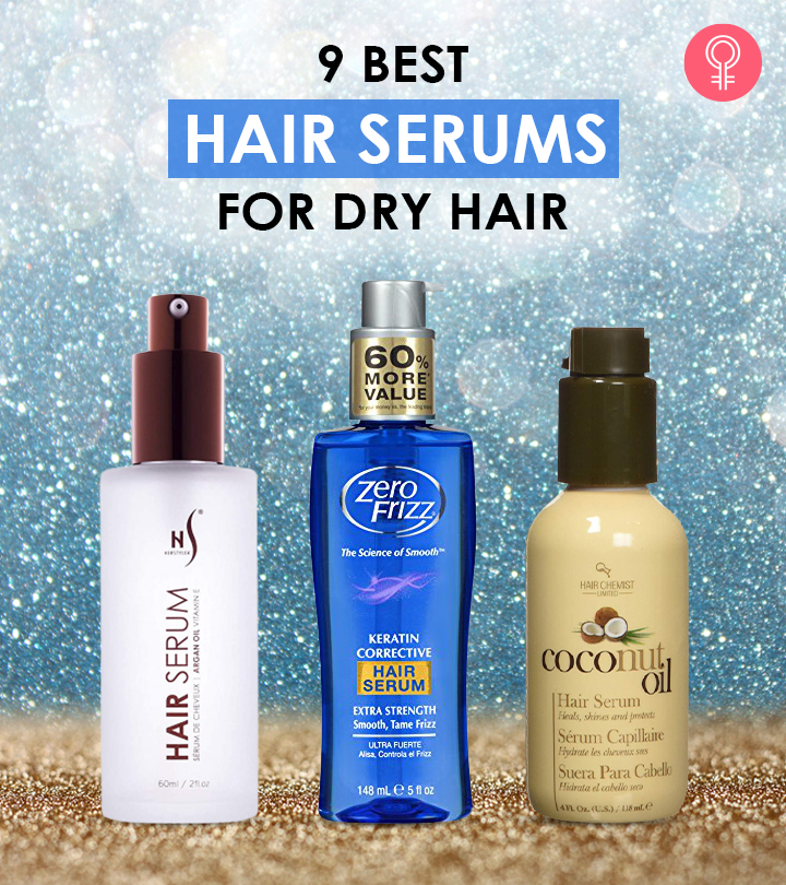 9 Best Hair Serums For Dry Hair