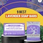 9 Best Lavender Soap Bars