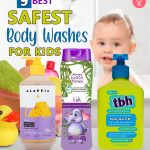 9 Best Safest Body Washes For Kids