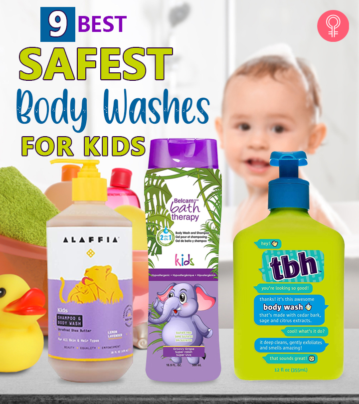 9 Best Safest Body Washes For Kids