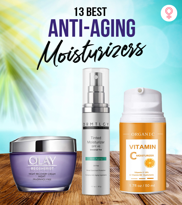 13Best Anti-Aging Moisturizers Of 2021