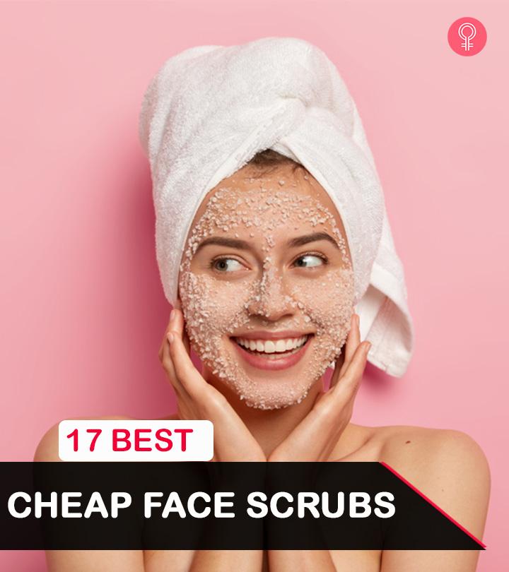 17 Best Cheap Face Scrubs Of 2021