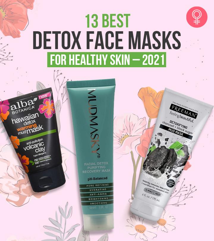 13 Best Detox Face Masks For Healthy Skin – 2021