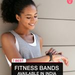 Best Fitness Bands Available In India