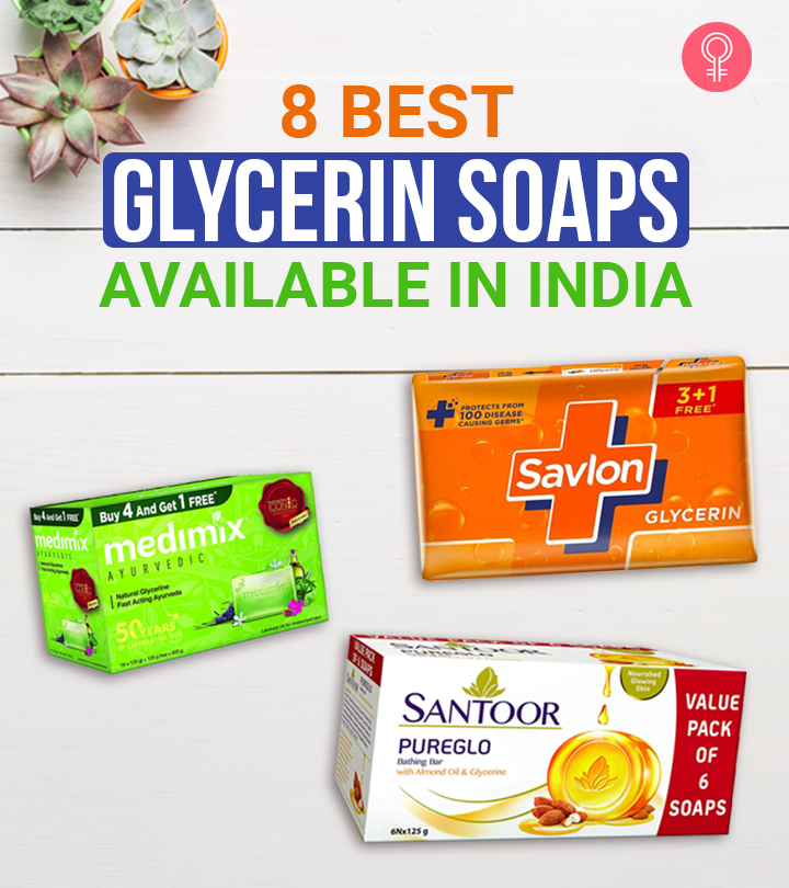 8 Best Glycerin Soaps Available In India