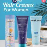 Best Hair Creams For Women
