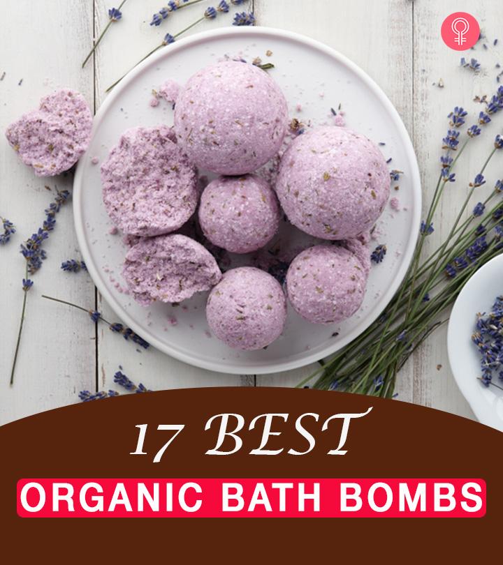 17 Best Organic Bath Bombs – 2021