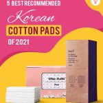 Best Recommended Korean Cotton Pads