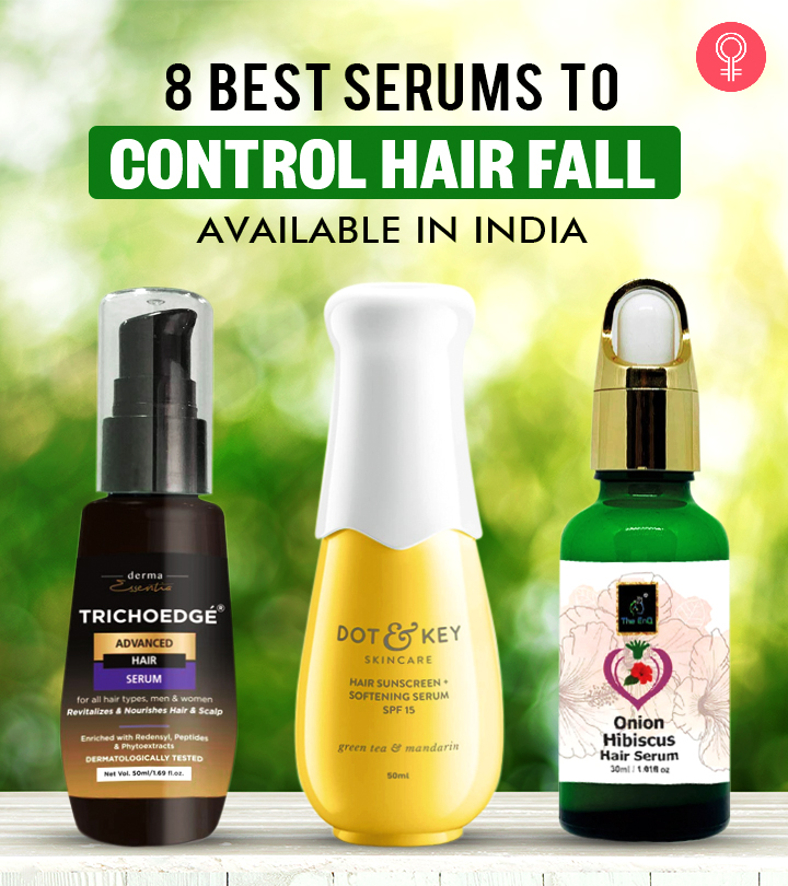 8 Best Serums To Control Hair Fall Available In India