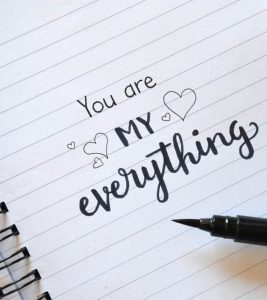 "50 ""You Are My Everything"" Quotes For Your Special One"
