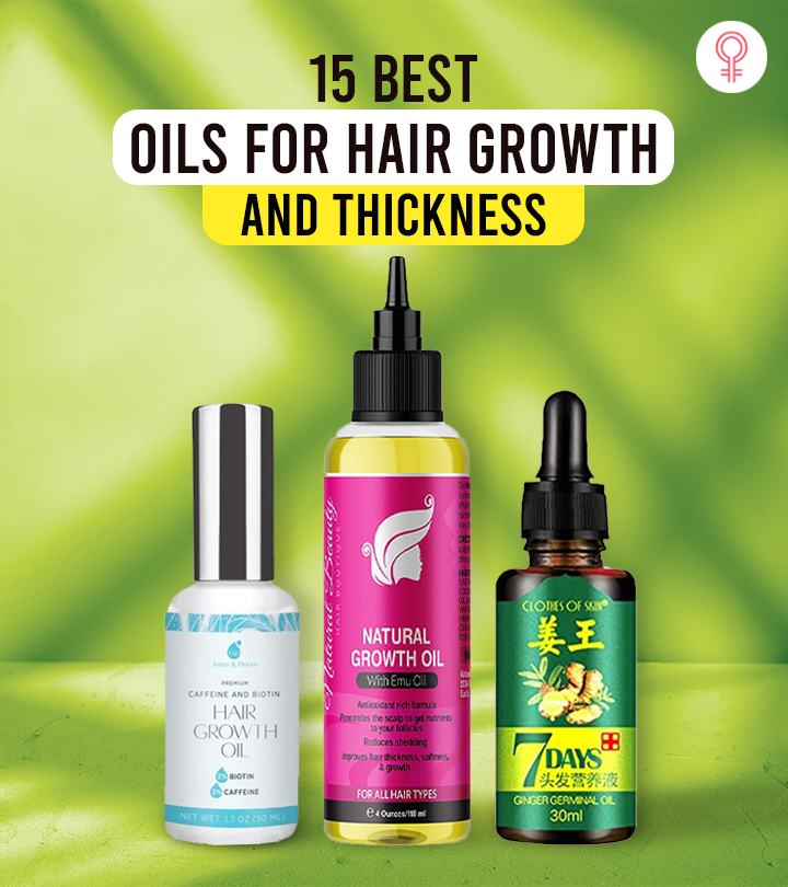 15 Best Oils For Hair Growth And Thickness – 2021