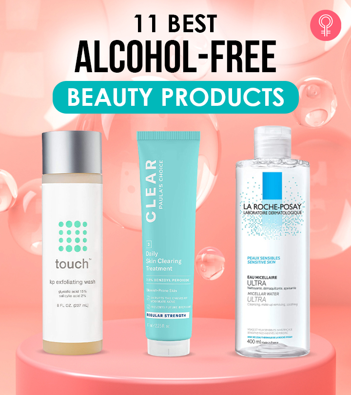 11 Best Alcohol-Free Beauty Products Of 2021