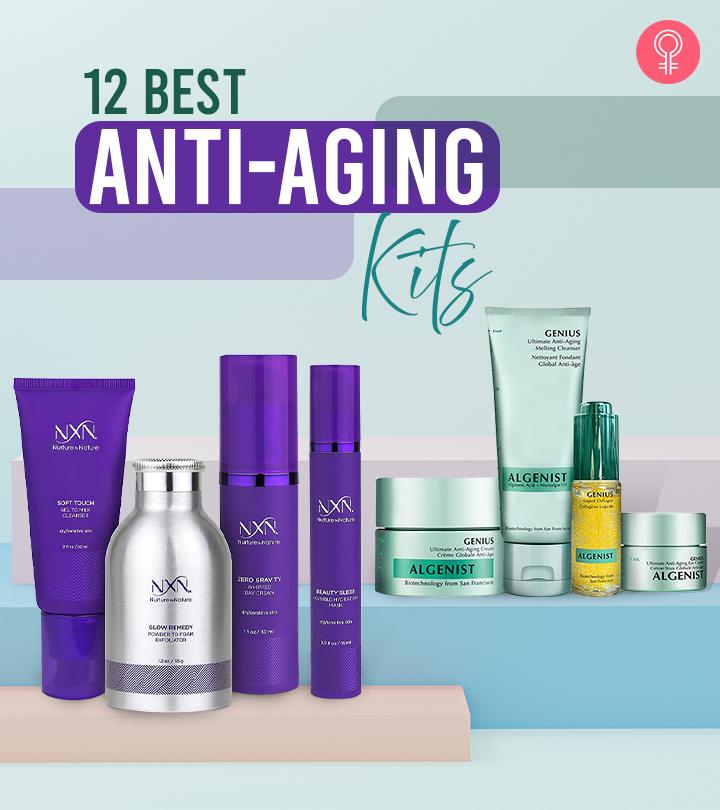 12 Best Anti-Aging Kits