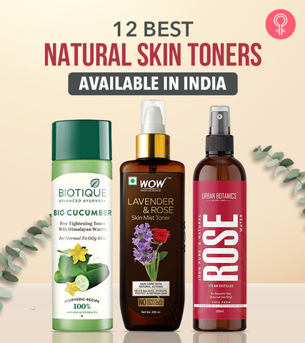 12 Best Natural Skin Toners Available In India