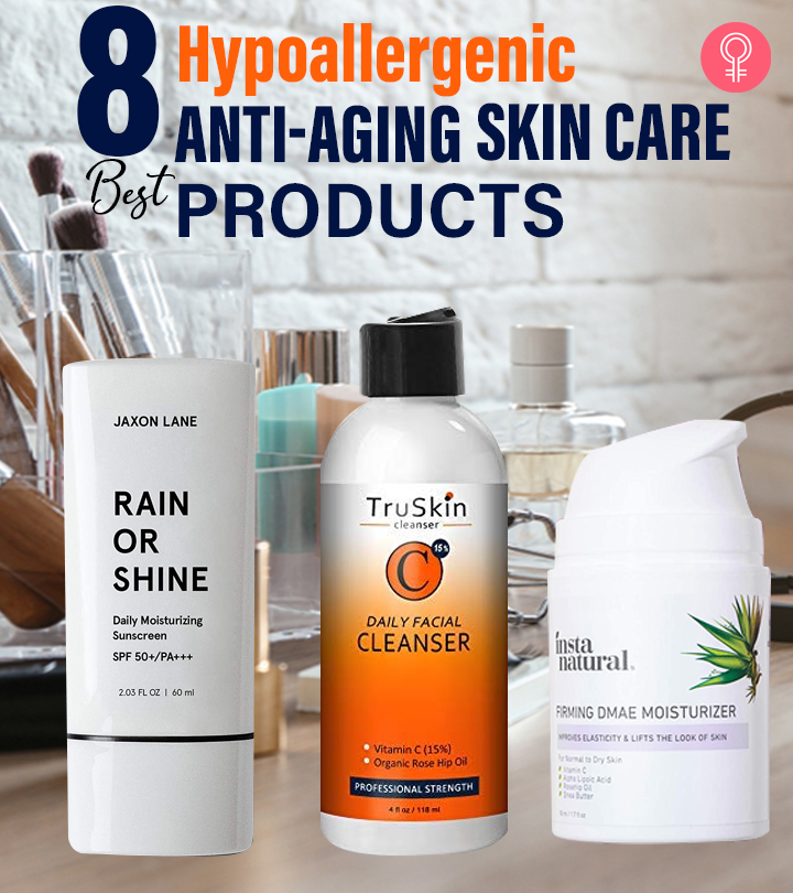 8 Best Hypoallergenic Anti-Aging Skin Care Products