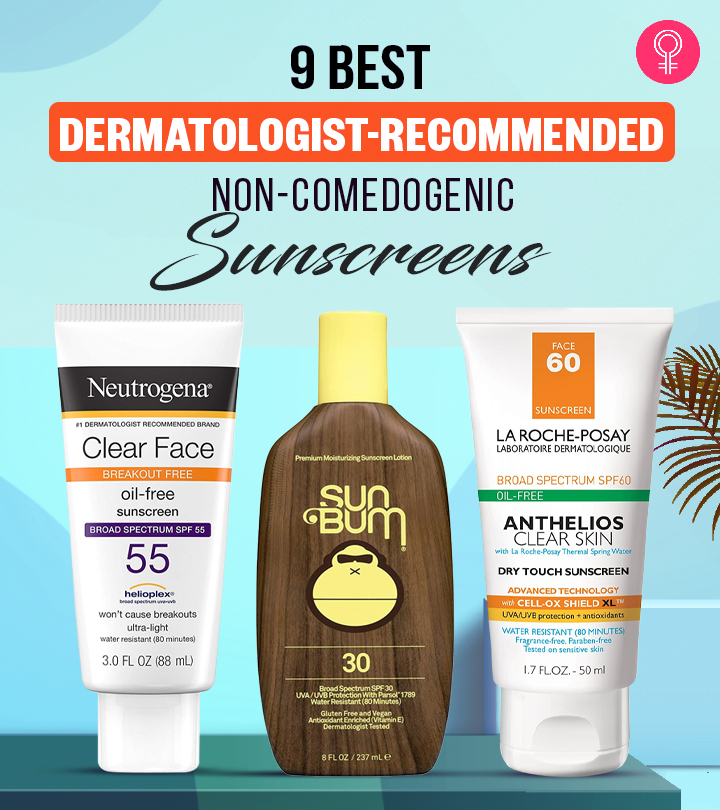 9 Best Dermatologist-Recommended Non-Comedogenic Sunscreens